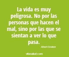 Buenos días!! No te sientes a ver cómo pasa tu vida!! Más frases en http://www.vitasalud.com/frase-del-dia/