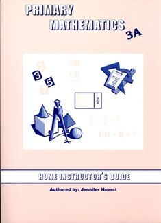 Singapore Primary Math 3A Home Instructor's Guide Only 3M14