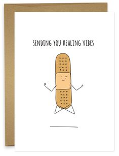 A little zenful healing bandaid for whatever it is that needs a little mending. Funny Get Well Cards, Funny Cards For Friends, Cute Puns, Funny Puns, Funny Humor, Funny Doodles, Pun Card, Card Drawing, Funny Birthday Cards