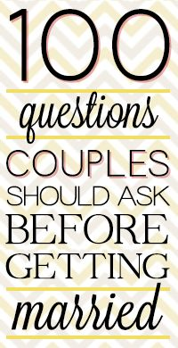 100 Questions Couple Should Ask Before Getting Married Wow. These are some in depth questions, but I think going through ALL of them is necessary before marriage. Are you sure of the decision you are makinng? Before Wedding, Wedding Tips, Our Wedding, Dream Wedding, Wedding Quotes, Wedding Stuff, Xbox Wedding, Camo Wedding, Lesbian Wedding