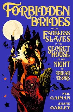 Forbidden Brides of the Faceless Slaves in the Secret House of the Night of Dread Desire | Fresh Comics