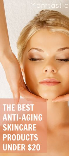 The BEST #antiaging products- that don't cost a fortune.