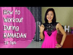 How to Workout During Ramadan - 10 tips   A must watch for all muslims to maintain their fitness during Ramadan.