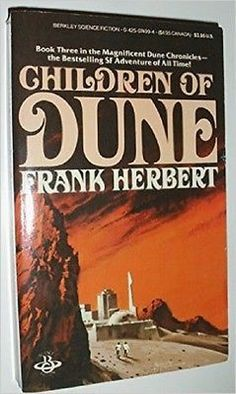 Children Of Dune (Dune Chronicles (Last Unicorn)) [Nov 15, 1984]