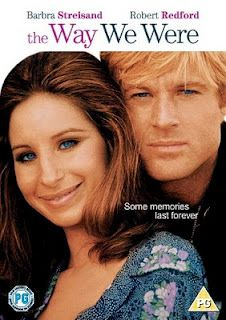 THE WAY WE WERE starring Robert Redford & Barbra Streisand