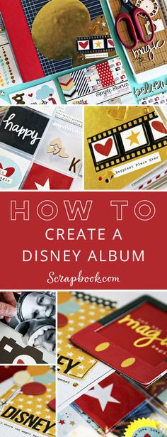 Learn How To Create a Disney Album with lots of fun tips and techniques. Check out all the fantastic Disney products available at Scrapbook.com today!