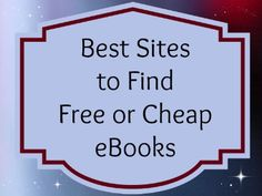 Best Sites to Find Free or Cheap eBooks to fill your eReader