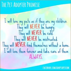 The Pet Adopter Promise. <3