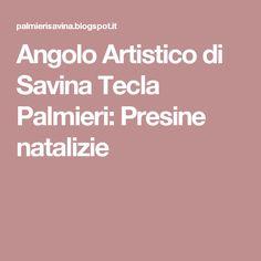 Angolo Artistico di Savina Tecla Palmieri: Presine natalizie