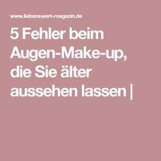 5 Fehler beim Augen-Make-up, die Sie älter aussehen lassen |