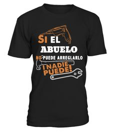 ABUELO NO PUEDE NADIE PUEDE  #gift #idea #shirt #image #mother #father #mom#dad #son #papa #suppermom #supperfather #coffemugs