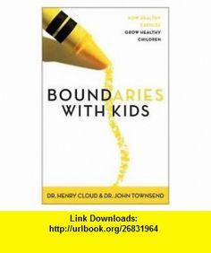 Boundaries with Kids Publisher Zondervan Henry Cloud ,   ,  , ASIN: B004TETPDQ , tutorials , pdf , ebook , torrent , downloads , rapidshare , filesonic , hotfile , megaupload , fileserve