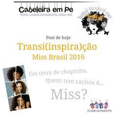 """E agora? Em seguida vamos saber quem será a Miss Brasil 2016. Será que vai ser uma cacheada gente? Vou atualizando vcs pelo """"Stories"""". Quer saber mais sobre as candidatas crespas ou cacheadas? Acessa o http://ift.tt/297O4s1 veja fotos do instagram delas e Inspire-se.  #cabeleiraempe #missbrasil #misbrasil2016 #misscacheada #misscrespa #belezafeminina #belezanatural #girlpower #crespo #cresposim #crespas #meucrespo #cachosdanegra #cachosperfect #rizos #blackpower #cacheada #cacheadas #cachos…"""