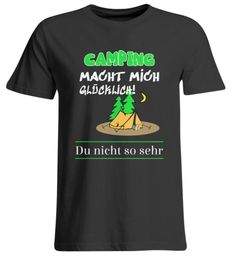 Camping macht mich glücklich | Übergrößen Unisex T-Shirt – Cool Camping Camping, Unisex, Cool Stuff, Mens Tops, Gifts For Campers, Campsite, Outdoor Camping, Rv Camping