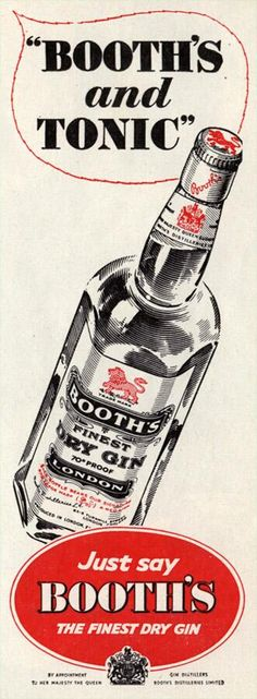 By appointment. Booth's - suppliers of gin to Her Majesty the Queen. 1958 advert.