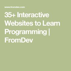 35+ Interactive Websites to Learn Programming | FromDev