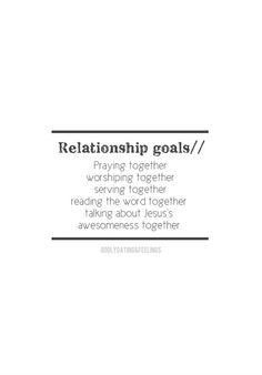 Relationship Goals ...