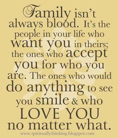 I couldn't agree more. I love my blood family but I choose to love my friends whom I see as family just as much!!!
