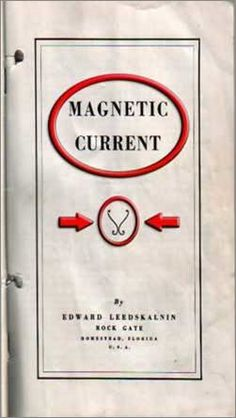 MAGNETIC CURRENT https://www.pinterest.com/vickirean/coral-castle-edward-leedskalnin/ Two Configurations