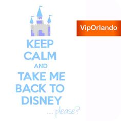 #KEEPCALM and take me back to #Disney ... please