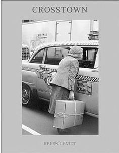 CROSSTOWN: HELEN LEVITT - 1st Edition- PHOTOGRAPHY BOOK- RARE! Out of Print – NOMADCHIC $750