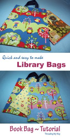 Learn how to make an unlined library / book bag. Tutorial by Threading My Way Bag Pattern Free, Bag Patterns To Sew, Sewing Patterns, Book Bags For Kids, Kids Bags, Easy Sewing Projects, Sewing Tutorials, Sewing Ideas, Sewing For Kids