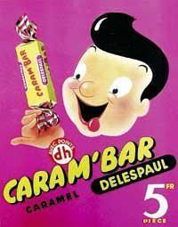 Publcité Carambar à l'époque où le seul Carambar était au caramel !