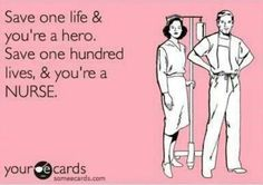 For all the nurse heroes I know and love. :)