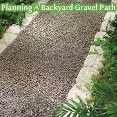Planning A Backyard Gravel Path - Living Green And Frugally