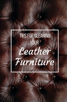 Tips for Cleaning Your Leather Furniture - Omega Chem-Dry Upholstery Cleaning, Furniture Cleaning, How To Clean Furniture, Leather Cleaning, Leather Furniture, Cleaning Hacks, Check, Blog, Life
