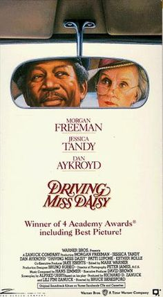 DRIVING MISS DAISY: Directed by Bruce Beresford.  With Morgan Freeman, Jessica Tandy, Dan Aykroyd, Patti LuPone. An old Jewish woman and her African-American chauffeur in the American South have a relationship that grows and improves over the years.