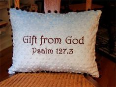 'Gift from God' Brown/Blue Pillow - http://www.247babygifts.net/gift-from-god-brownblue-pillow/