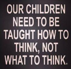 Teach our children well.
