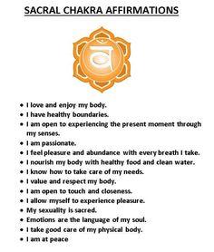 Sacral Chakra affirmations                                                                                                                                                                                 More