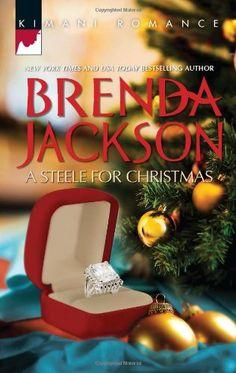 A Steele for Christmas (Harlequin Kimani Romance\Forged of Steel) by Brenda Jackson http://www.amazon.com/dp/0373862288/ref=cm_sw_r_pi_dp_Z1Ujub1TZRZ3C