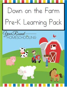 Free Down on the Farm Pre-K Learning Pack - http://www.yearroundhomeschooling.com/free-down-on-the-farm-pre-k-learning-pack/ #Farm #LearningPack #Homeschooling #PreK