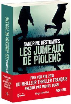 Amazon.fr - Les Jumeaux de Piolenc - Prix VSD RTL du Meilleur Thriller Français Présidé par Michel Bussi - Sandrine Destombes - Livres