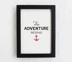 Nautical Prints by Scouts Honor Co ~ Would be cute wedding gift or baby shower gift. Nautical Prints, Nautical Theme, And So The Adventure Begins, Adventure Time, It Goes On, Nautical Wedding, Freundlich, Inspire Me, House Warming