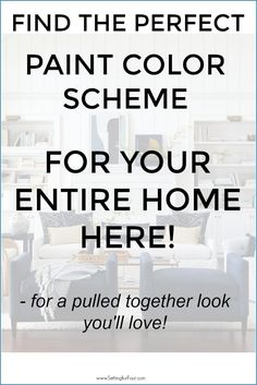 See these 5 ways to create a whole home paint color scheme that will make your entire home feel pulled together! Anyone can learn how to pick paint colors for the whole house with these tips! #paint #color #home #palette #colorscheme #decor #ideas #design #painting