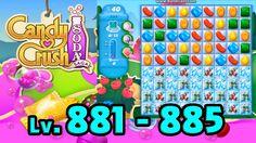 Candy Crush Soda Saga - Level 881 - 885