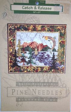 McKenna Ryan Catch And Release Uncut Quilting Pattern From Pine Needles 1996