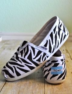 Zebra print TOMS. I want these so bad...but instead I got some Airwalk ones from Payless!