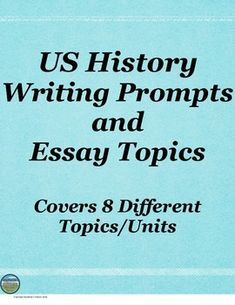 These are 18 writing prompts or essay topics covering 8 different US History Units. Great for warm ups, a sub, or writing reflections at the end of a unit!