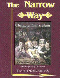 The Narrow Way (Character Curriculum, Building Godly Character) (Character Curriculum, Building Godly Character) Family Bible Study, Bible Study For Kids, Bible Character Study, Bible Verse Memorization, Children's Bible, Rainbow Resource, Old And New Testament, Memory Verse, Bible Stories