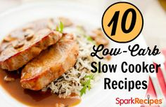 10 Low-Carb Slow Cooker Recipes Love my crockpot! http://tntbender.EatLessFeelFull.com/?SOURCE=recipes