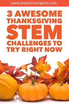 3 AWESOME THANKSGIVING STEM CHALLENGES TO TRY RIGHT NOW BY JEWEL PASTOR OF JEWEL'S SCHOOL GEMS | One solution I thought of to make it easier for teachers like you after Halloween is to tie several concepts and areas together with my three Thanksgiving STEM challenges. For these challenges, your students will design and build a Mayflower ship, a Thanksgiving table, and a turkey trap. CHECK OUT THESE FUN THANKSGIVING STEM ACTIVITIES FOR KIDS IN THE ELEMENTARY CLASSROOM TODAY!