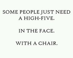 Some people just need a high five...