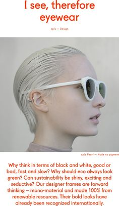 Discover our revolutionary bioplastic eyewear. 100% biobased, CO2 neutral and completely biodegradable.