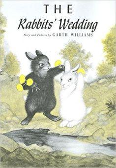 The Rabbits' Wedding : Garth Williams : 洋書 : Amazon.co.jp