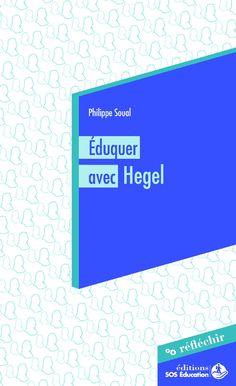 Éduquer avec Hegel